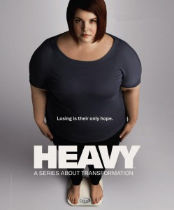 My new favorite weight loss show - Heavy. It takes an honest approach to losing weight. I just wish it spent a little more time on nutrition.